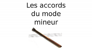 Les accords du mode mineur