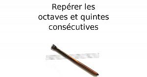 Repérer les octaves et quintes consécutives