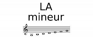 Gamme de LA mineur