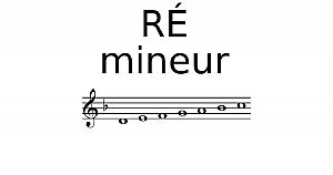 Gamme de RÉ mineur
