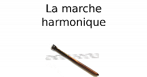 La marche harmonique