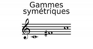 Gammes symétriques