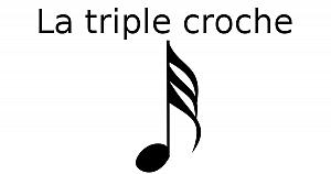 La triple croche