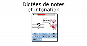 dictées de notes (intonation)