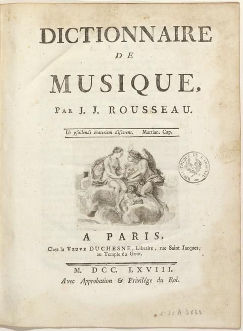 Dictionnaire de la musique Jean Jacques Rousseau édition 1768