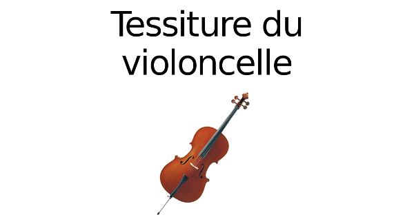 Tessiture du violoncelle