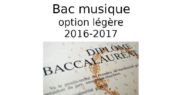 Bac musique option légère 2016-2017