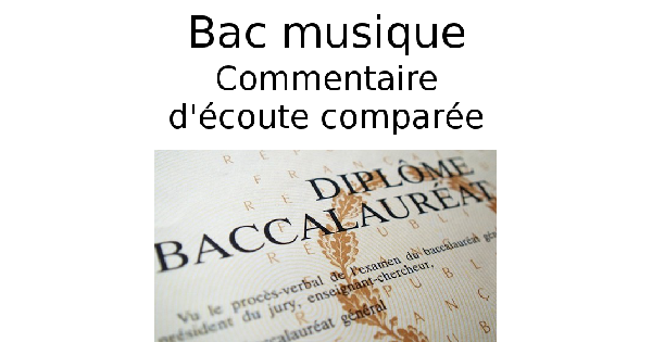 Commentaire d'écoute comparée au Bac musique option légère