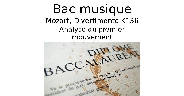 Analyse du premier mouvement (Allegro) du Divertimento K136 de Mozart