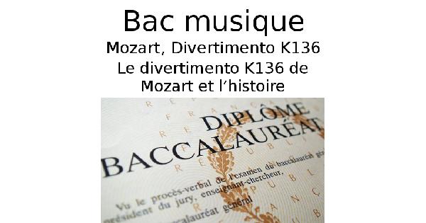 Le divertimento K136 de Mozart et l'histoire