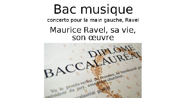 Maurice Ravel, sa vie, son œuvre