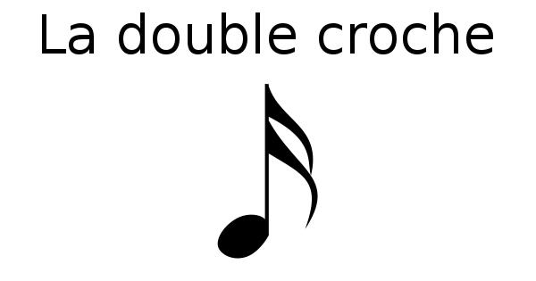 La double-croche