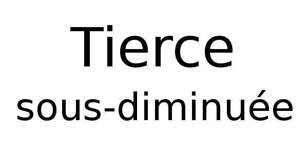 Tierce sous-diminuée
