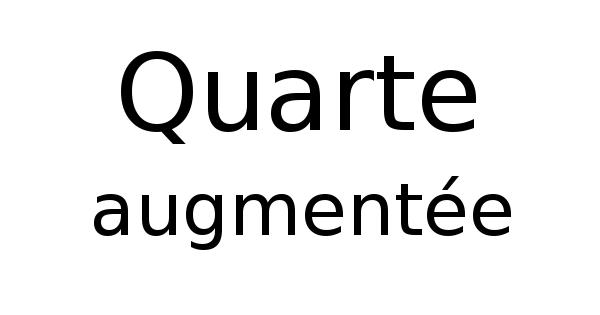 Quarte augmentée
