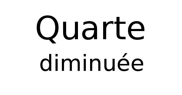 Quarte diminuée