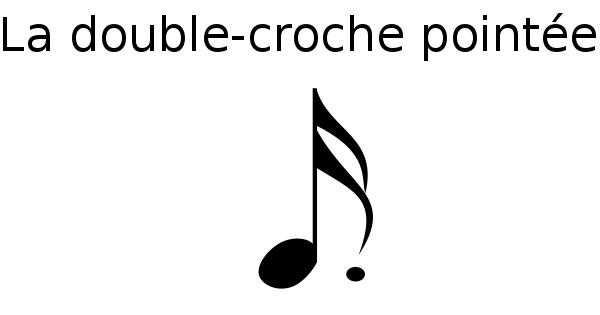 La double-croche pointée