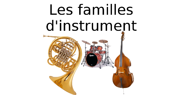 Les familles d'instrument